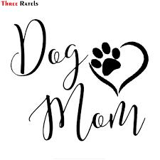 Three Ratels Ftz 199 15x13 4cm Dog Mom Sweet Footprints Vinyl Car Sticker Decals Car Stickers Aliexpress