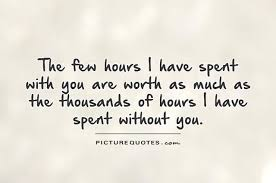 quotes about time well spent quotes
