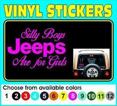 Silly Boys Jeeps Are For Girls Window Car Truck Vinyl Decal Sticker Ebay