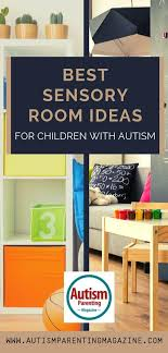 Best Sensory Room Ideas For Children With Autism Autism Parenting Magazine