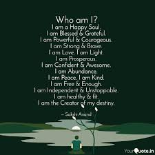 i am a happy soul i am b quotes writings by sakshi anand