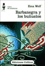 Ediciones Colihue | Barbanegra y los buñuelos | Ema Wolf | 950-581 ...