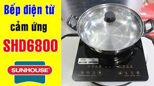 Bếp điện từ cảm ứng Sunhouse SHD6800 | Điện Máy Giang Nga - YouTube
