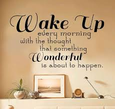 Wake Up Every Morning With The Thought That Par Imprinteddecals 14 00 Good Morning Picture Wall Decal Sticker Thoughts
