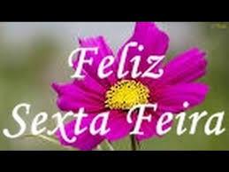 Feliz Sexta-Feira pra Você !! mensagem - YouTube