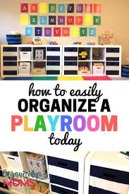 Step By Step Toy Room Organization Organizing Moms
