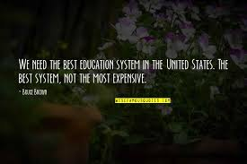 us education system quotes top famous quotes about us