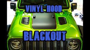Vinyl Hood Blackout For Jeep Jl Hood Youtube