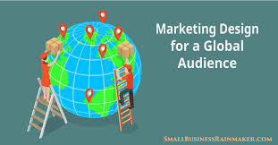 6 Design Approaches to Effective Global Marketing