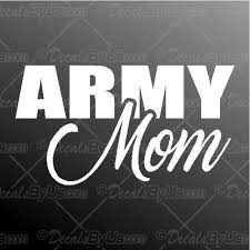Army Mom Decal Army Mom Car Sticker Great Prices