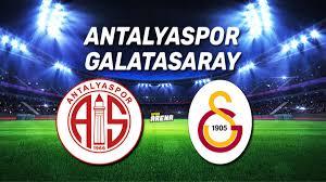 Antalyaspor Galatasaray maçı ne zaman, saat kaçta, hangi kanaldan ...