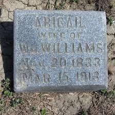 Abigail Dean Williams (1833-1913) - Find A Grave Memorial