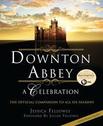downton abbey a celebration the
