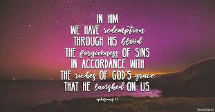 ephesians in him we have redemption through his blood th