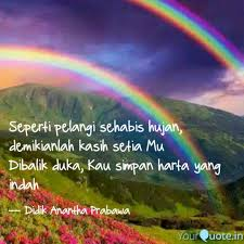 seperti pelangi sehabis h quotes writings by didik anantha