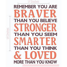 Braver Than You Believe Stronger Than You Seem Family Wall Decals Vinyl Lettering Stickers Inspirational Quote 17x23 Inch Eggplant Coral Walmart Com Walmart Com