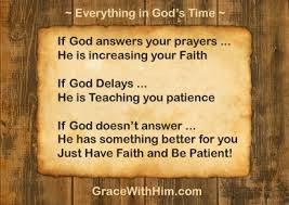remember everything happens in god s time for a reason grace