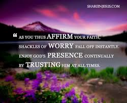 enjoy god s presence trusting him all the time share in jesus