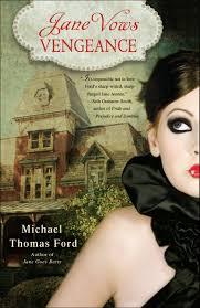 Jane Vows Vengeance: A Novel (Jane Fairfax): Ford, Michael Thomas:  9780345513670: Amazon.com: Books