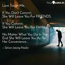 love tough me if you do quotes writings by selvan jaising