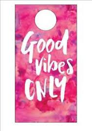 good vibes only quote door hanger birthday christmas love family