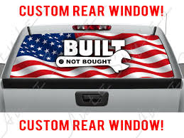 Built Not Bought Truck Decal Rear Window Perforated Sticker By Astyleswrapsgraphics On Etsy Perforated Sticker Back Window Decals Truck Decals