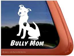 Bully Mom Pit Bull Terrier Decals Stickers Nickerstickers