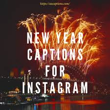cool short new year captions for instagram