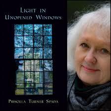 Light in Unopened Windows by Priscilla Turner Spada – Finishing Line Press