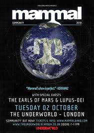 Mammal - We are pleased to announce The Earls of Mars and... | Facebook