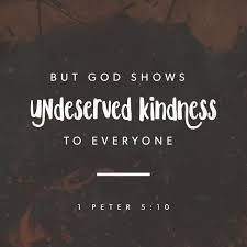 god shows undeserved kindness to everyone god s wonderful
