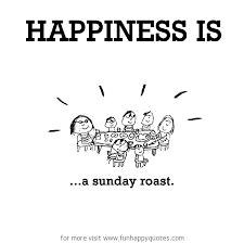 happiness is a sunday roast funny happy