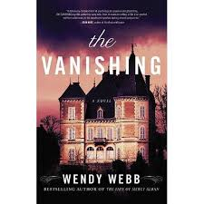 The Vanishing - By Wendy Webb (Paperback) : Target