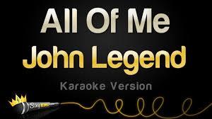 John Legend - All of Me (Karaoke Version) - YouTube
