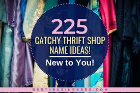 225 catchy thrift names new to you