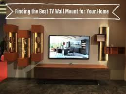 how to find the best tv wall mount for