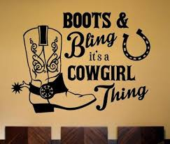 Boots Bling It S A Cowgirl Thing Wall Decal Country Etsy