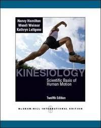 nancy hamilton wendi weimar kathryn - kinesiology scientific basis human  motion - AbeBooks
