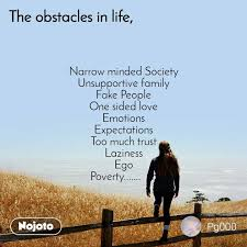 the obstacle in life narrow minded society unsupp nojoto