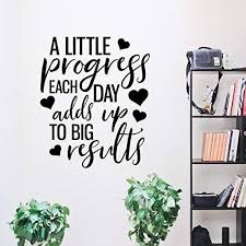 Inspirational Wall Decal Quote A Little Progress Each Day Adds Up To Big Results Wall Quotes Decals Wall Decal Quotes Inspirational Inspirational Wall Quotes