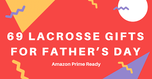 69 lacrosse dad gift ideas for any occasion