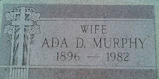 Ada Delila Murphy (Rausch) (1896 - 1982) - Genealogy