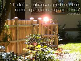 The Fence That Makes Good Neighbors Needs A Gate To Make Good Friends Cedar Mount Vernon Style Fence And Gate Quote F Good Neighbor Cedar Fence Fence Gate