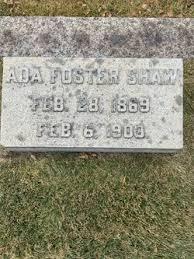 Ada B. Foster Shaw (1869-1903) - Find A Grave Memorial