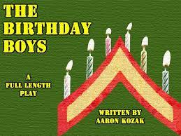 The Birthday Boys - A full-length play by Aaron Kozak - Home ...