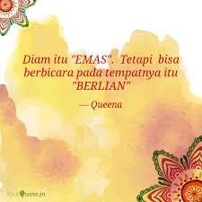 diam itu emas tetapi quotes writings by ina yah yourquote