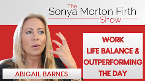 Abigail Barnes - Work Life Balance & Outperforming The Day | TSMF SHOW -  YouTube