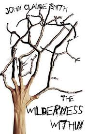 The Wilderness Within: John Claude Smith's Horror of Psychedelia ...