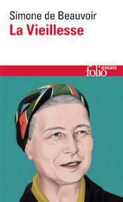 La Vieillesse - Simone de Beauvoir - Folio essais - Site Folio