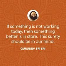 one of my best quotes from gurudev sri sri jai guru dev